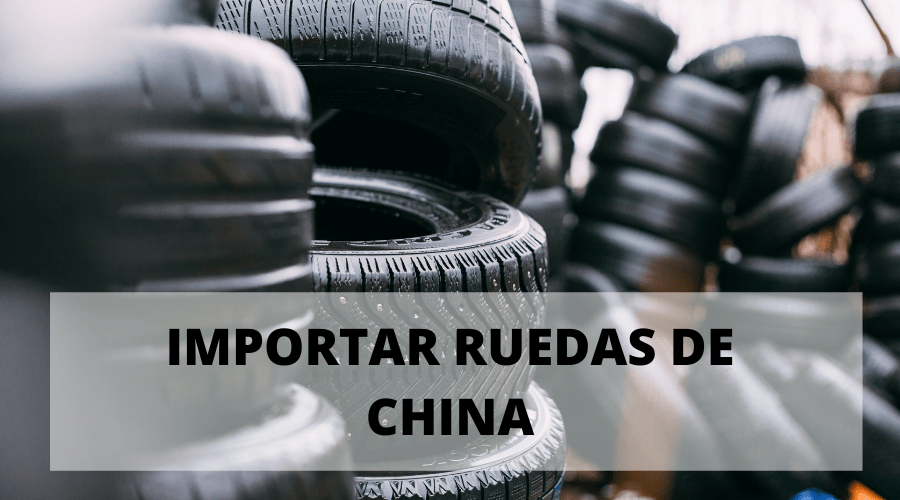 Importar ruedas de China